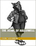The Howl of Hallowell (Wolves of the Blood Moon Book 1) - Book Cover