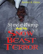 Stevie Rump and the Snow Beast Terror - Book Cover