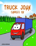Truck John Carries On - Book Cover