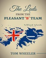 The Lads From The Pleasant 'B-Team' - Book Cover