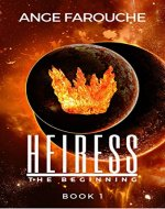 Heiress: The Beginning - Book Cover