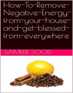 How To Remove Negative Energy from your house and get blessed from everywhere - Book Cover