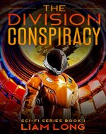 The Division Conspiracy(Sci-Fi Series Book 1) - Book Cover