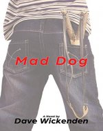 Mad Dog: A Novel - Book Cover