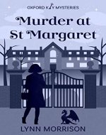 Murder at St Margaret: A humorous paranormal cozy mystery (Oxford...