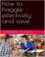 how to haggle effectively and save - Book Cover