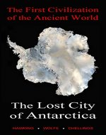The Lost City of Antarctica, The First Civilization of the Ancient World - Book Cover