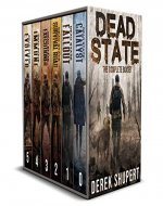 The Complete Dead State Series (A Post Apocalyptic Survival Thriller, Books 0-5) - Book Cover