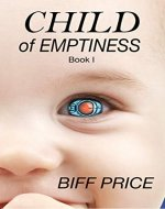 Child of Emptiness: Book One - Book Cover
