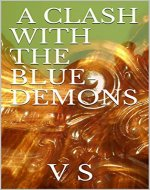 A CLASH WITH THE BLUE-DEMONS - Book Cover