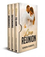 Love Reunion: A Sweet Second Chance Romance Box Set - Book Cover