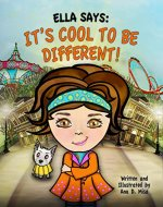 Ella Says: It's Cool to be Different!: (The Ella Says Series Book 3) - Book Cover