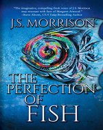 The Perfection of Fish - Book Cover