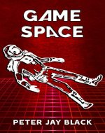 GAME SPACE: Trapped Inside Alien Game - Book Cover