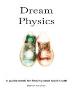 Dream Physics - Book Cover
