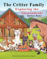 The Critter Family: Exploring the Shenandoah! (Illustrated Action & Adventure Chapter Book for Ages 7-12/The Critter Family Series Book 2) - Book Cover