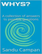 WHYS?: A collection of answers to possible questions - Book Cover