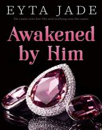 Awakened by Him (Zinklaus Duet Book 1) - Book Cover