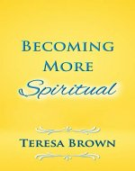 Becoming More Spiritual - Book Cover