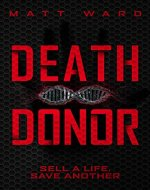 Death Donor: A Dystopian Sci-Fi Techno Thriller - Book Cover