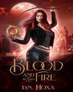 Blood and Fire (The Marked Book 1) - Book Cover