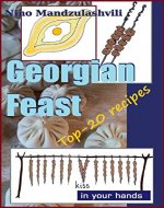 Georgian Feast: Top-20 recipes (Georgian cuisine Book 1) - Book Cover