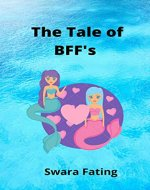 The Tale of BFF's (Kindle Publishing Series Book 1) - Book Cover