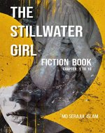 stillwater girls: The Stillwater Girl Fiction Book (Chapter 1 to 10) - Book Cover