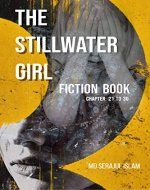 stillwater girls: The Stillwater Girl Fiction Book (Chapter 21 to 30) - Book Cover