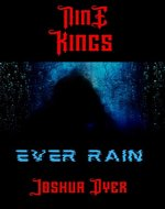Ever Rain: Nine Kings: Episode I - Book Cover