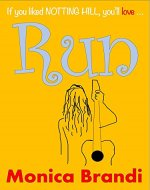 Run: A Feel Good, Sweet Romantic Comedy - Book Cover