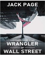 Wrangler of Wall Street: A business short story - Book Cover