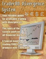 TraderBO Divergence System: A Very Profitable Trading System - Book Cover