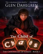 The Child of Chaos (The Chronicles of Chaos Book 1) - Book Cover