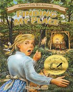 Finding My Place: One Girl's Strength at Vicksburg (American Civil War Adventure Book 2) - Book Cover