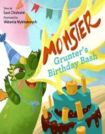 Monster Grunter's Birthday Bash - Book Cover
