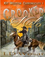 Crooked Halo (Kit Weston Chronicles Book 1) - Book Cover