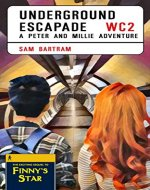 Underground Escapade: A Peter and Millie Adventure (Peter and Millie Adventures Book 2) - Book Cover