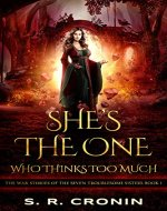 She's the One Who Thinks Too Much (The War Stories of the Seven Troublesome Sisters Book 1) - Book Cover