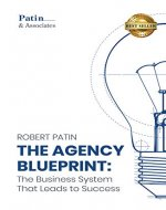 The Agency Blueprint: The Business System That Leads to Success - Book Cover