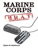 Marine Corps B.R.A.T.: Threatening the Status Quo - Book Cover