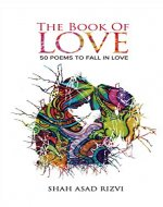 The Book of Love: 50 Poems To Fall In Love - Book Cover