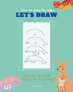 How to draw for kids Let's draw - Book Cover