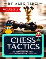 Chess Tactics: 300 Instructional Chess Problems for Advanced Players - Book Cover
