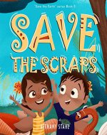 Save the Scraps (Save the Earth Book 5) - Book Cover