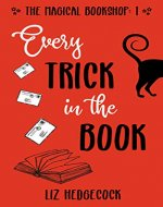 Every Trick In The Book (The Magical Bookshop 1) - Book Cover