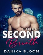 Second Breath: A steamy, opposites attract romance (The Mixed Six-Pack Book 2) - Book Cover