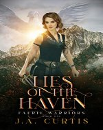 Lies of the Haven: A Young Adult Urban Fantasy Adventure (Faerie Warriors Book 1) - Book Cover