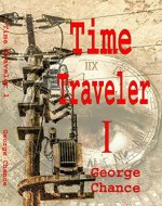 Time Traveler: 1 - Book Cover