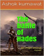 The Battle of Hades: A motivational fiction book for teens (Motivational books series 3) - Book Cover